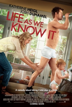 poster from the Warner Bros. Pictures film Life As We Know It