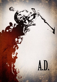 poster for A.D. a film by Ben Hibon