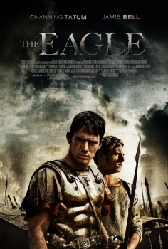 poster from the Focus Features film The Eagle