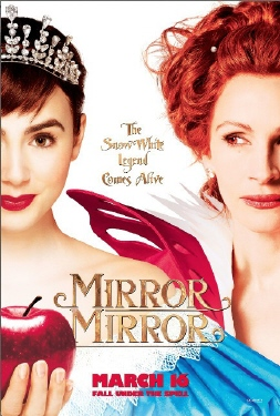 poster from the Relativity Media film Mirror Mirror