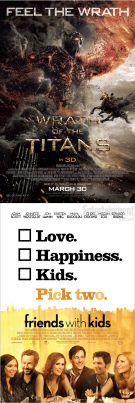 posters for Wrath of the Titans and Friends With Kids