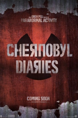 poster from the Alcon Entertainment film Chernobyl Diaries