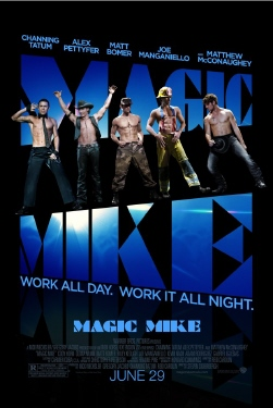 poster from the Warner Bros. film Magic Mike