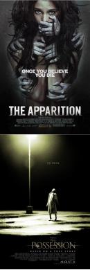 posters for the Dark Castle Entertainment film The Apparition and the Ghost House Pictures film The Possession