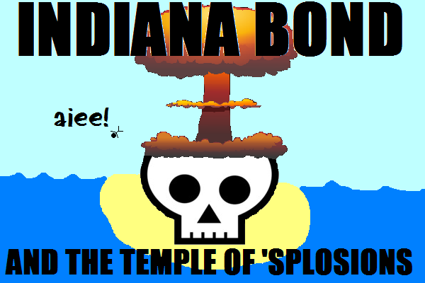 Indiana Bond and the Temple of Explosions