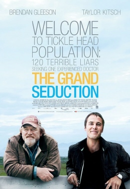 poster from the Entertainment One movie The Grand Seduction