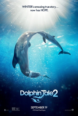 poster rom the Warner Bros Pictures film Dolphin Tale 2